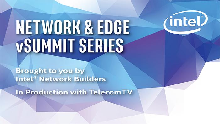 Network & Edge vSummit Series