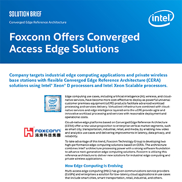 Foxconn Offers Converged Access Edge Solutions